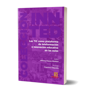 Portada del libro Las TIC como plataforma de  teleformación e innovación educativa en las aulas