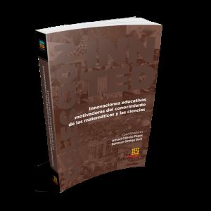 Portada del libro Innovaciones educativas motivadoras del conocimiento de las matemáticas y las ciencias