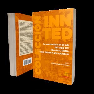 Portada del libro La creatividad en el aula del siglo XXI: literatura, teatro, cine, danza y artes plásticas