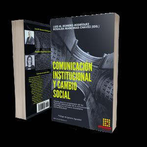 Comunicación institucional y cambio social. Claves para la comprensión de los factores relacionales de la comunicación estratégica y el nuevo  ecosistema comunicacional