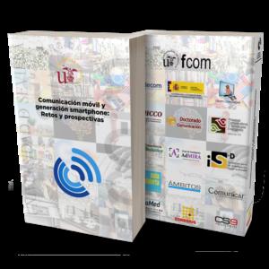 Comunicación móvil y Generación Smartphone: Retos y prospectivas