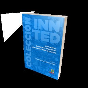 Innovación y tendencias educativas: reflexiones desde la práctica
