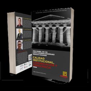 Calidad institucional, comunicación y democracia