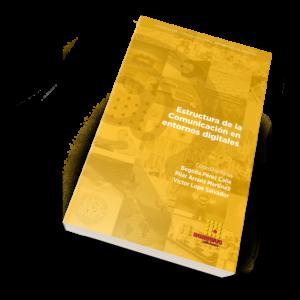 Estructura de la Comunicación en entornos digitales