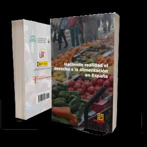 Portada del libro Haciendo realidad el derecho a la alimentación en España