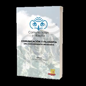 Comunicación y Filosofía: una convergencia necesaria