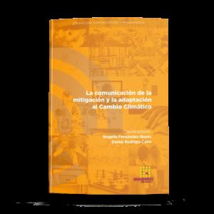 La comunicación de la mitigación  y la adaptación al Cambio Climático