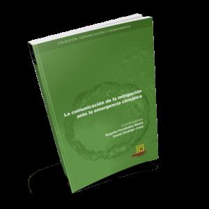 La comunicación de la mitigación ante la emergencia climática