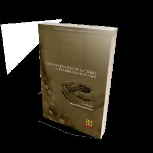 Usos sostenibles de la tierra y desarrollo humano