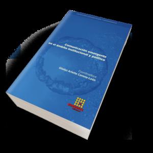 Comunicación emergente en el ámbito institucional y político