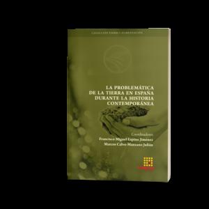 Portada del libro La problemática de la tierra en España durante la Historia Contemporánea