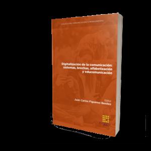 Digitalización de la comunicación: sistemas, brechas, alfabetización y educomunicación
