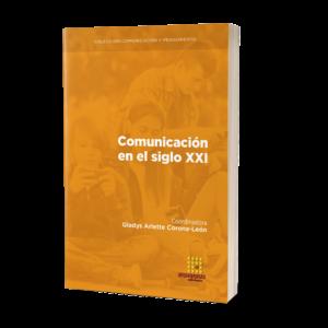 Comunicación en el siglo XXI